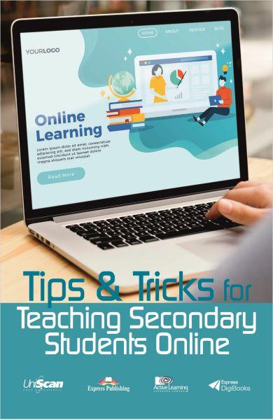 Tips & Tricks for Teaching Secondary Students Online